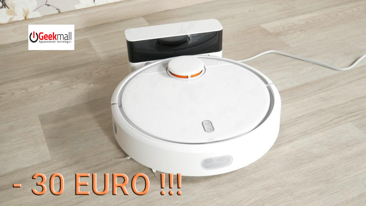 XIAOMI ROBOROCK IN SUPER SCONTO SU GEEKMALL.IT