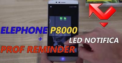 Elephone P8000, come ovviare alla mancanza del led di notifica con Prof Reminder!