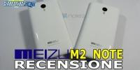 Meizu M2 Note - Recensione completa e confronto con Meizu M1 Note