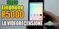 Elephone P5000, la recensione completa!