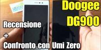 Doogee Dg900 la video recensione e un breve confronto con Umi Zero