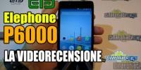 Elephone P6000 la prima recensione di uno smartphone basato sul SOC MT6732 a 64bit