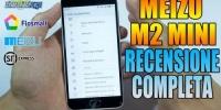 MEIZU M2 MINI - La recensione completa con la Flyme OS in Italiano!