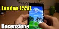 Landvo L550 octa core con processore 6592M a 1.4 Ghz