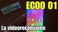 Ecoo E01, la videorecensione dello smartphone octacore più economico al mondo!