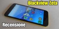 Blackview Zeta : La recensione completa