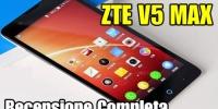 ZTE V5 MAX videorecensione completa