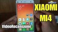 Xiaomi Mi4 con Miui v6, la Videorecensione Completa!