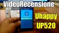 Uhappy UP520 smartphone ultra low cost : la videorecensione di Francesco De Rosa